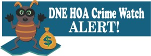 DNE HOA Crime  Watch Alert