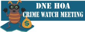 DNE HOA Crime Watch Meeting